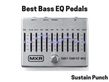 Bass EQ Pedals | 6 Best Equalizer Pedals for Bass Guitar (Review 2018)