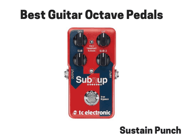 Guitar Octave Pedals | 12 Best Octave Pedals for Guitar 2019